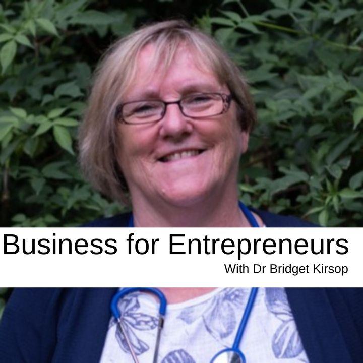 Business for Entrepreneurswith Dr Bridget