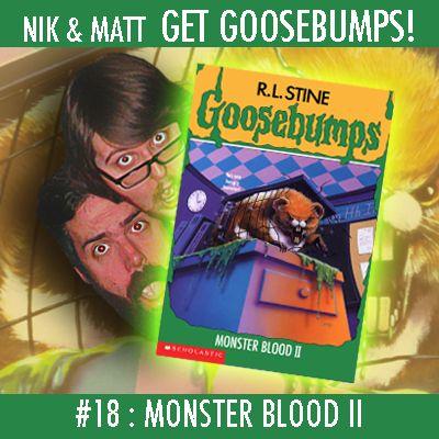 #18: Monster Blood II