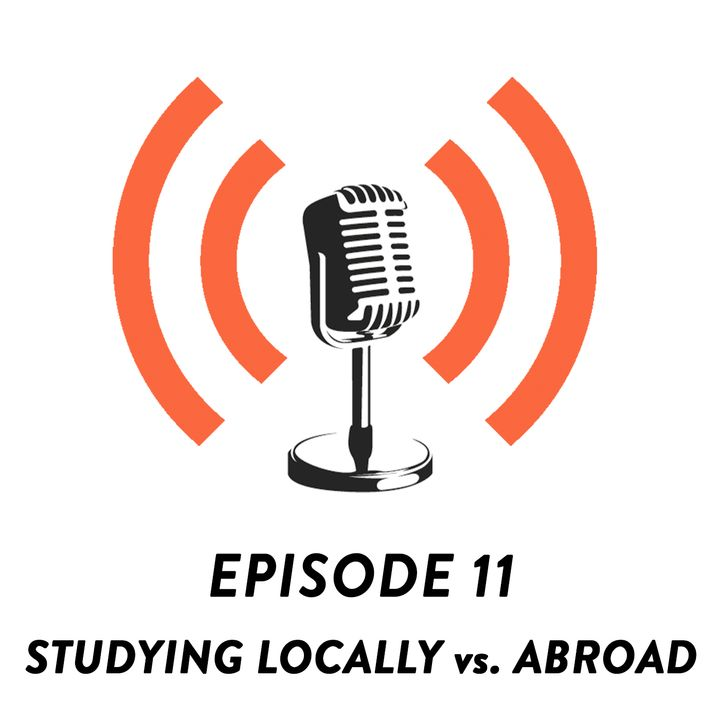 S01E11 - Overseas Education vs. Local Education w/ Denise Justine.