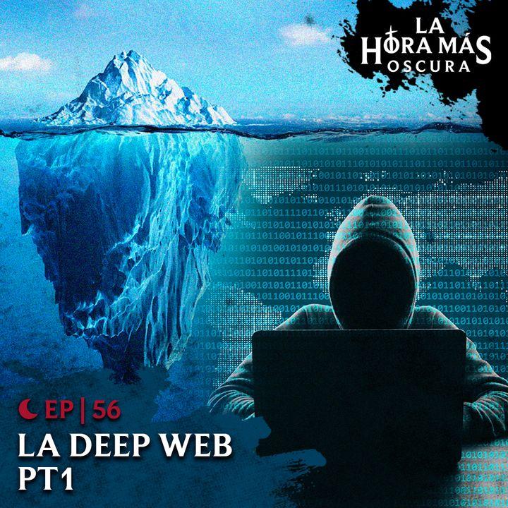 Ep56: Deep Web Pt. 1