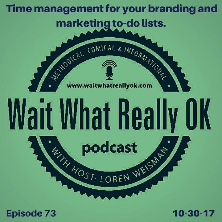 Time management for your branding and marketing to do lists