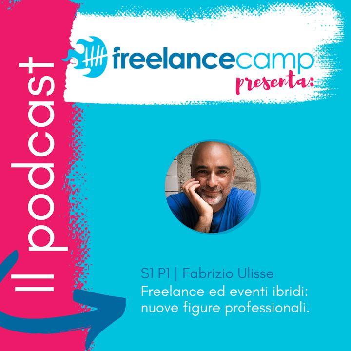S1 P1 Eventi Ibridi e freelance: c'è spazio per nuove figure professionali | Fabrizio Ulisse