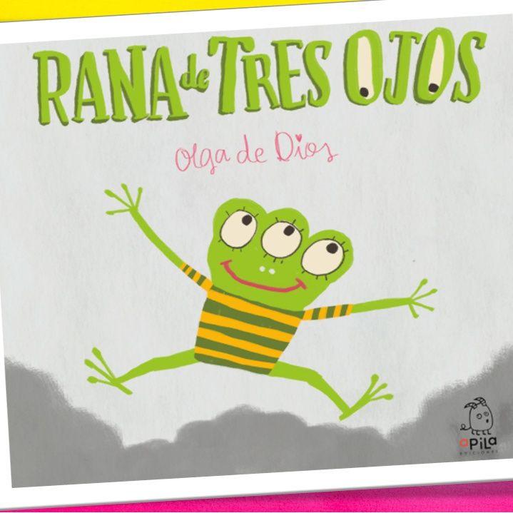 Rana de 3 ojos, cuento infantil de Olga de Dios