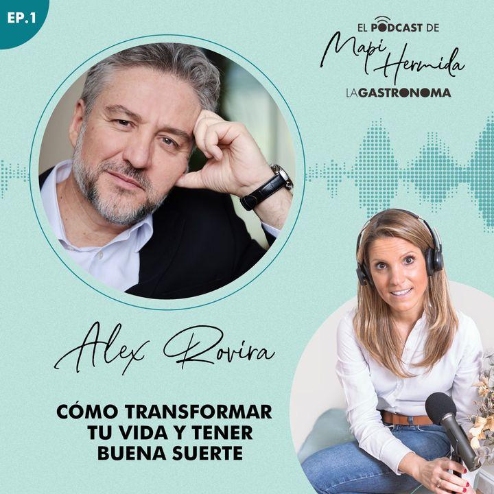 1. Cómo trasformar tu vida y crear buena suerte con Álex Rovira