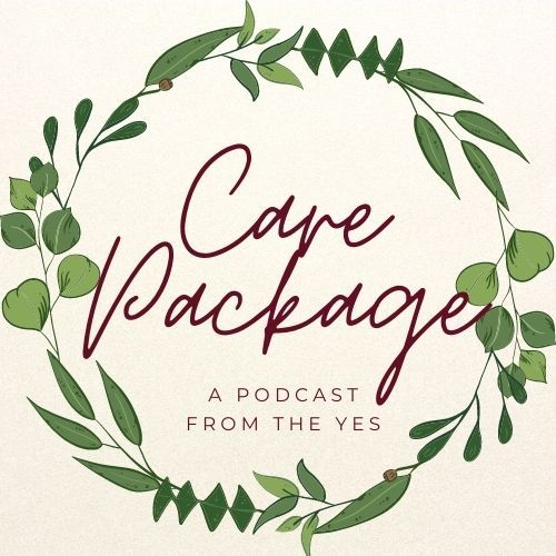 Care Package: The Podcast