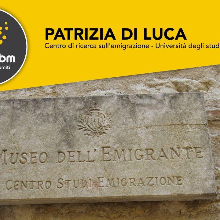 Patrizia Di Luca - Centro di ricerca sull'emigrazione di San Marino