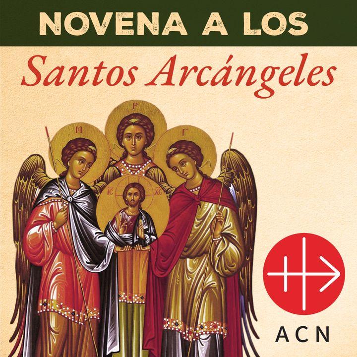 Novena a los Santos Arcángeles - Día 1