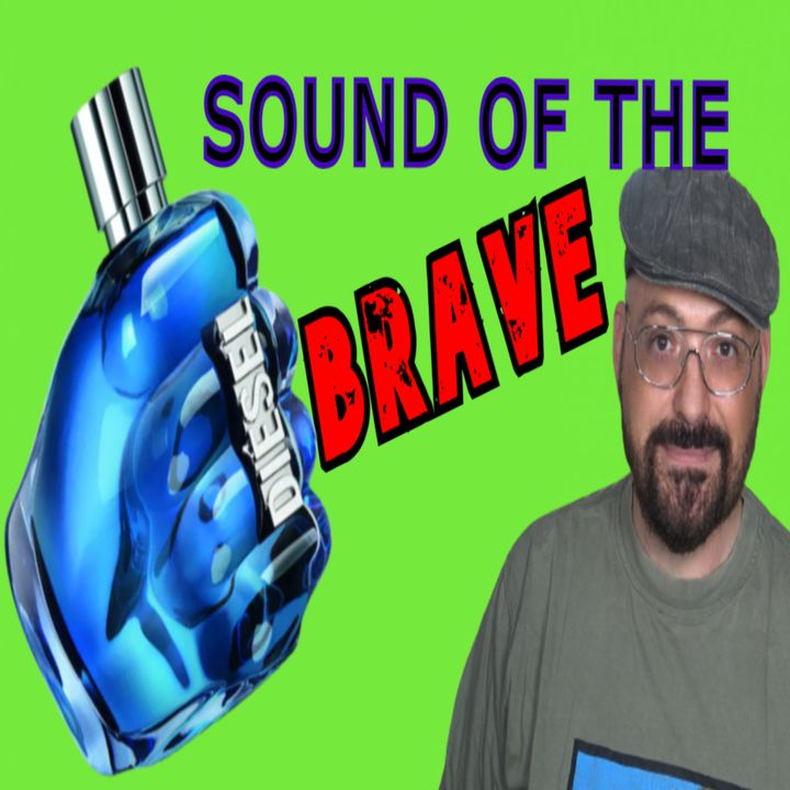 DIESEL SOUND OF THE BRAVE