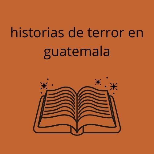 El monstruo de Guatemala