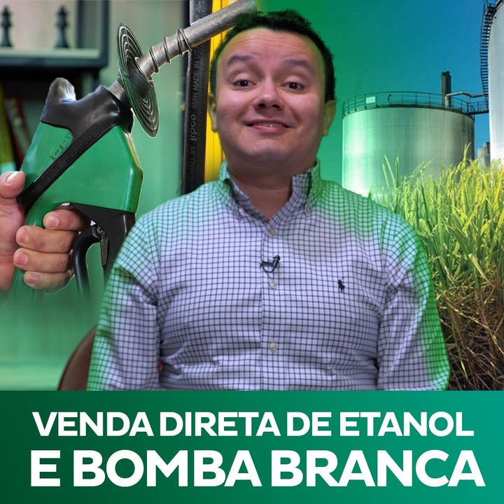 Impactos econômicos da venda direta de etanol e da bomba branca