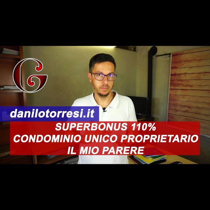 SUPERBONUS 110% CONDOMINIO unico proprietario: il mio parere