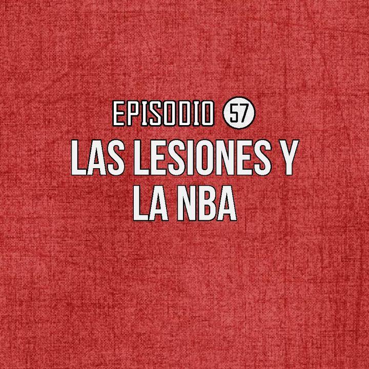 Ep 57- Lesiones y la NBA Ft. Franklin Marte.