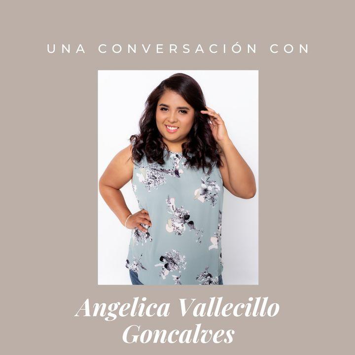 Episodio 10 - Angelica Vallecillo Goncalves