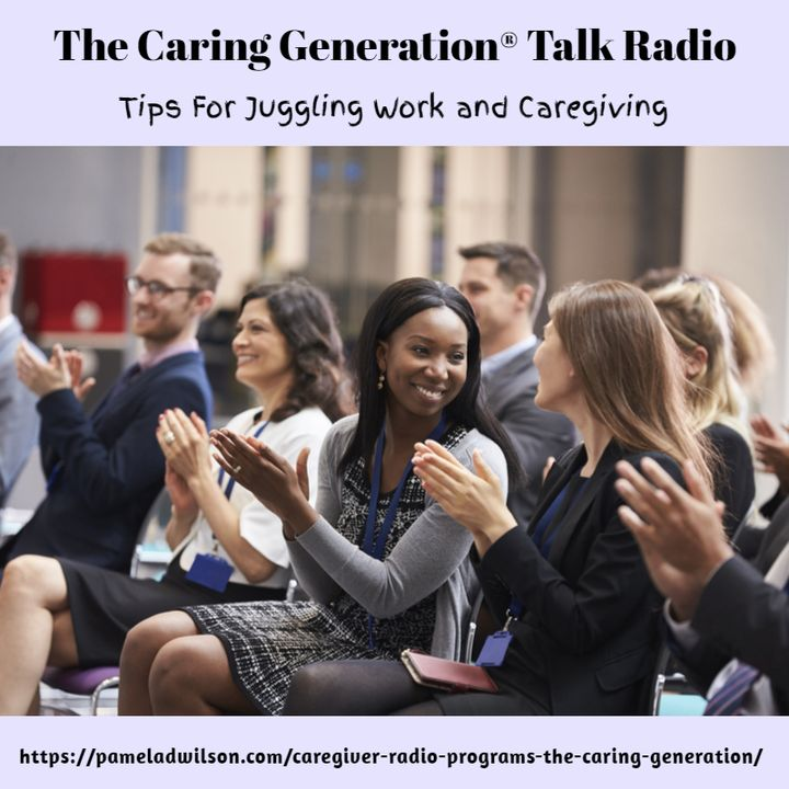 Tips for Juggling Work and Caregiving