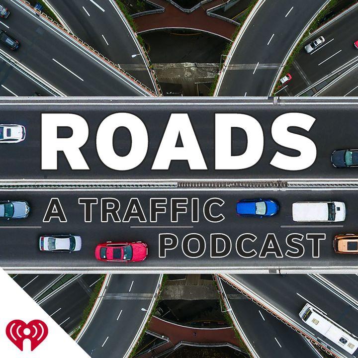 Roads: A Traffic Podcast