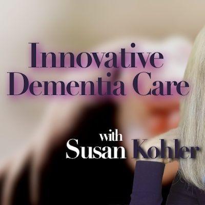 Innovative Dementia Care