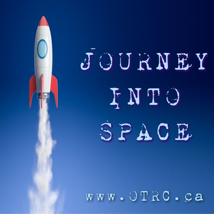Journey Into Space - Space Force One - Episode 02 - Towards The Unknown