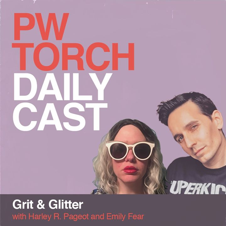 PWTorch Dailycast – Grit & Glitter - Fear & Nielsen talk to Dark Sheik about Hoodslam, Church of Wrestling, her match against Edith Surreal