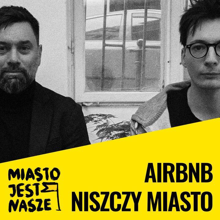 Airbnb niszczy miasto