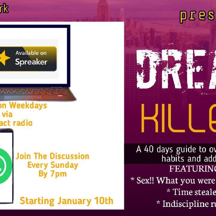 Day 3 -Dream Killers ( Peer Pressure )