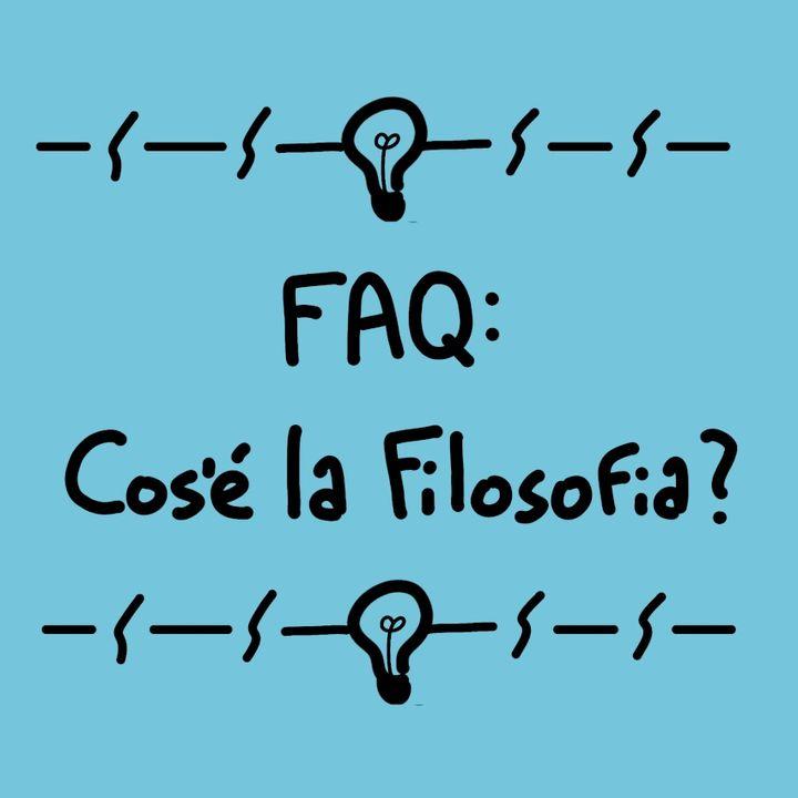 FAQ: Cos'è la Filosofia?