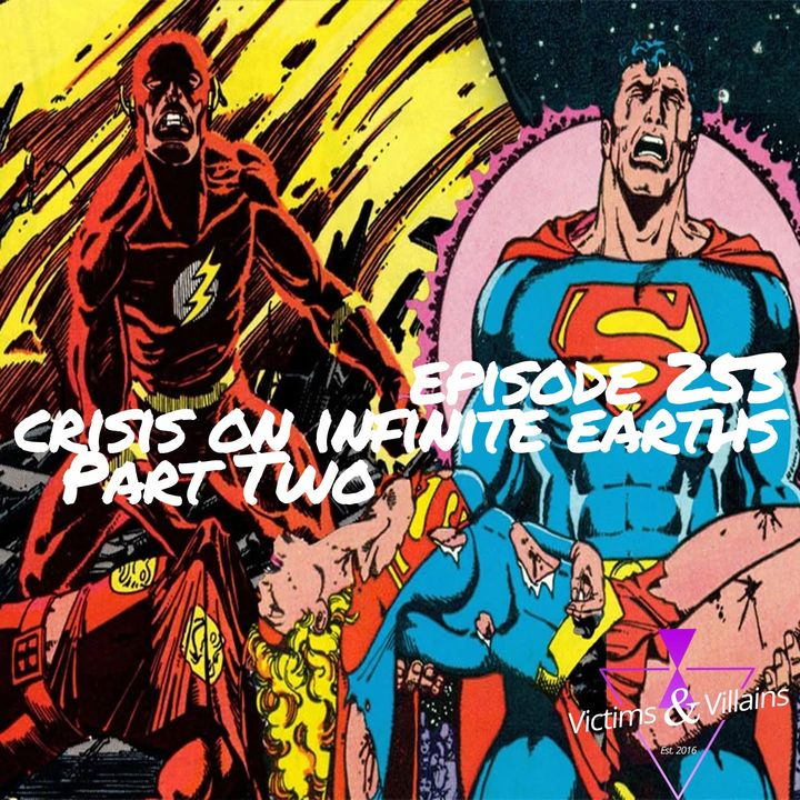 Crisis on Infinite Earths: Part Two
