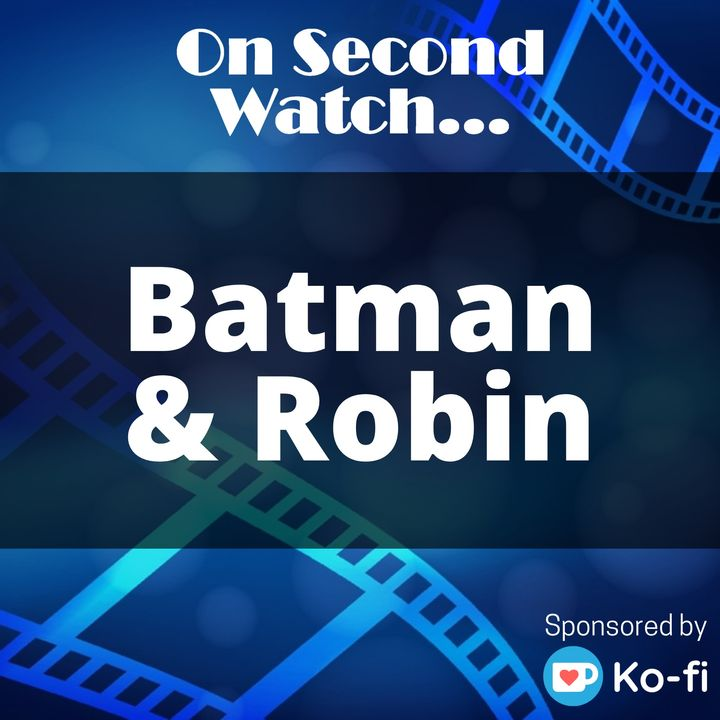 """Batman and Robin (1997) - """"Let's kick some ice!"""""""
