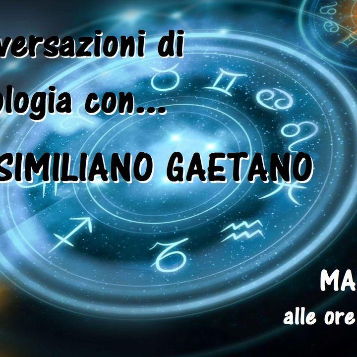 Conversazioni di Astrologia con Massimiliano Gaetano - 28/01/2020