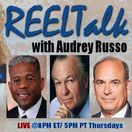 REELTalk: Author and Chairman of the TX GOP Allen West, Found of Stand Up America MG Paul Vallely and Dr. Steven Bucci of the Heritage FDN
