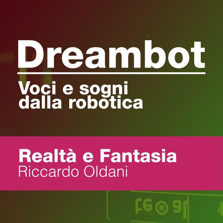 Realtà e Fantasia - Riccardo Oldani