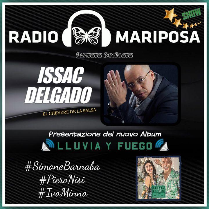 Presentazione dell'Ultimo Album di Issac Delgado Lluvia y Fuego 92esima Puntata Radio Mariposa Show