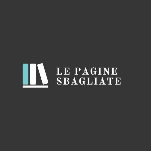 LE PAGINE SBAGLIATE