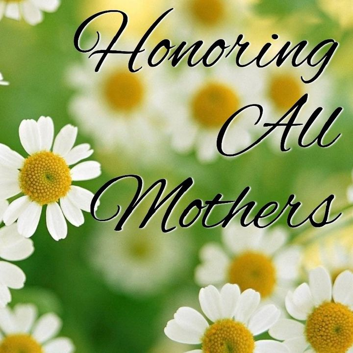 Honoring All Mother's