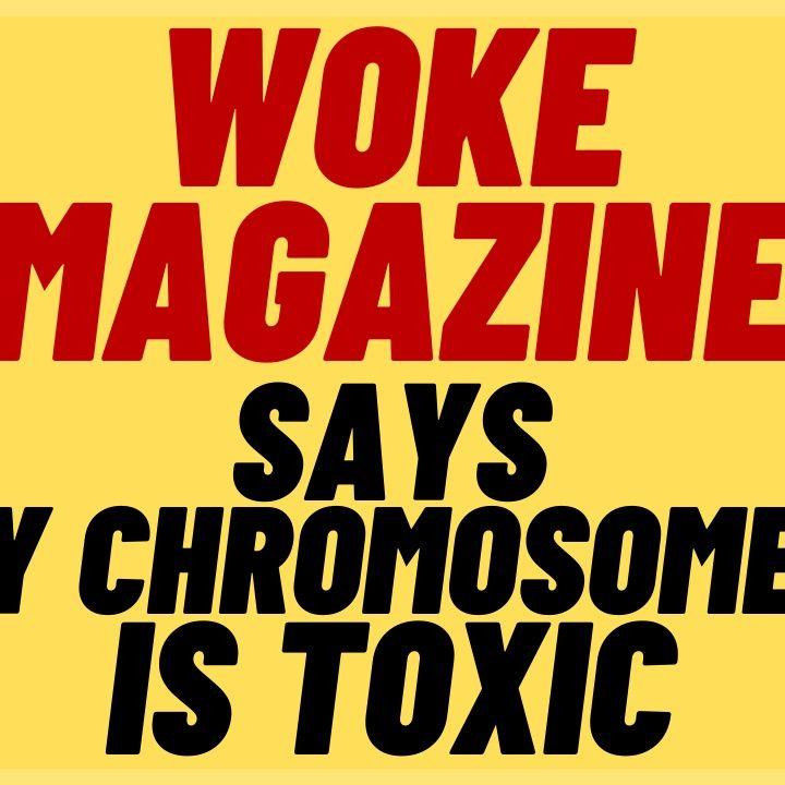WOKE MEN'S MAG Thinks Masculinity Is Toxic