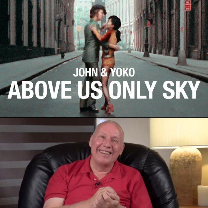 Movie 'John & Yoko - Above Us Only Sky' - Online All-day Movie Workshop with David Hoffmeister