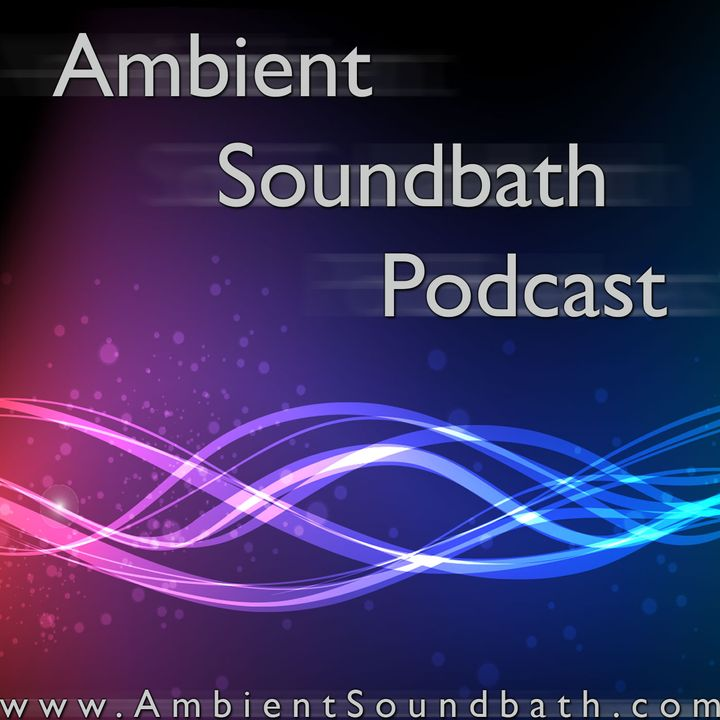 Ambient Soundbath Podcast #97 – MindSpace