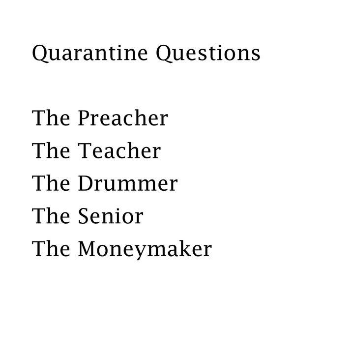 Quarantine Questions