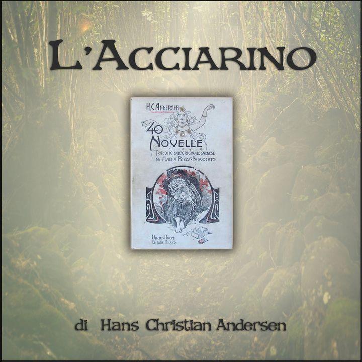 L'acciarino: l'audiolibro delle novelle di Andersen