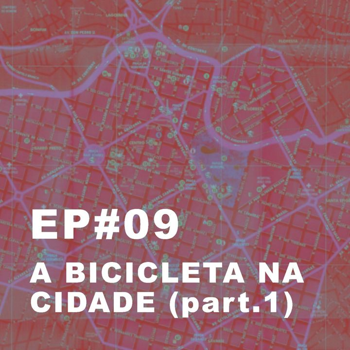#09: A bicicleta na cidade (Governança)