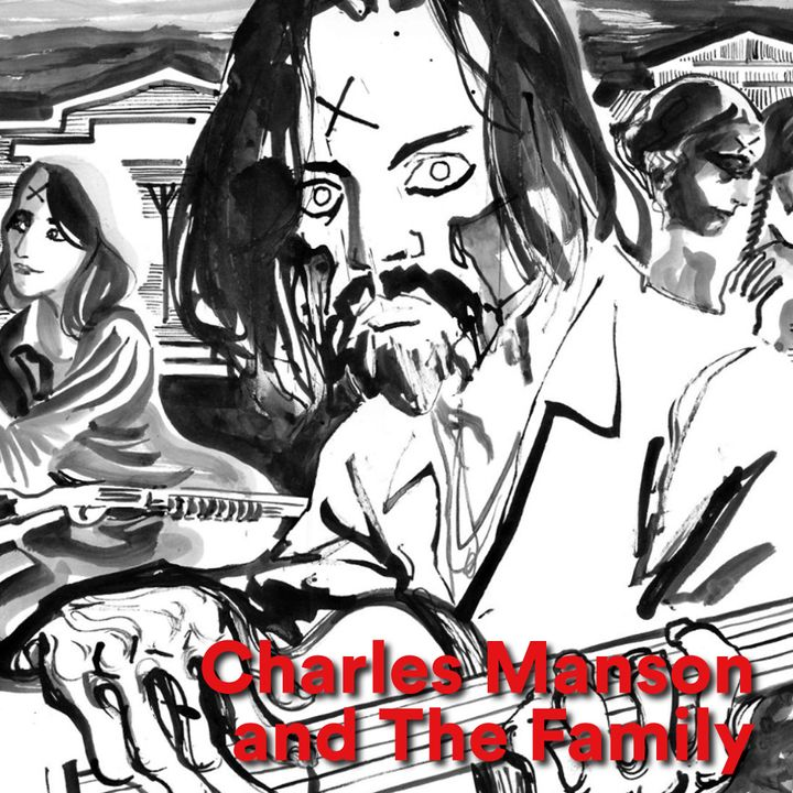 Welcome To The Underground - Charles Manson and The Family - parte 2