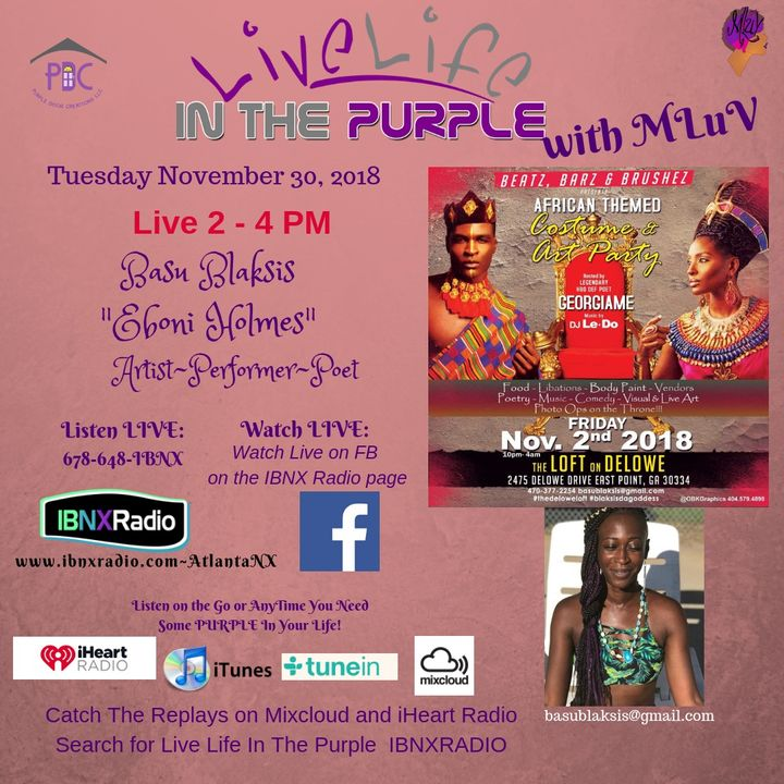 Live Life In The Purple Show with MLuV 10-30-18 Guest Eboni Holmes