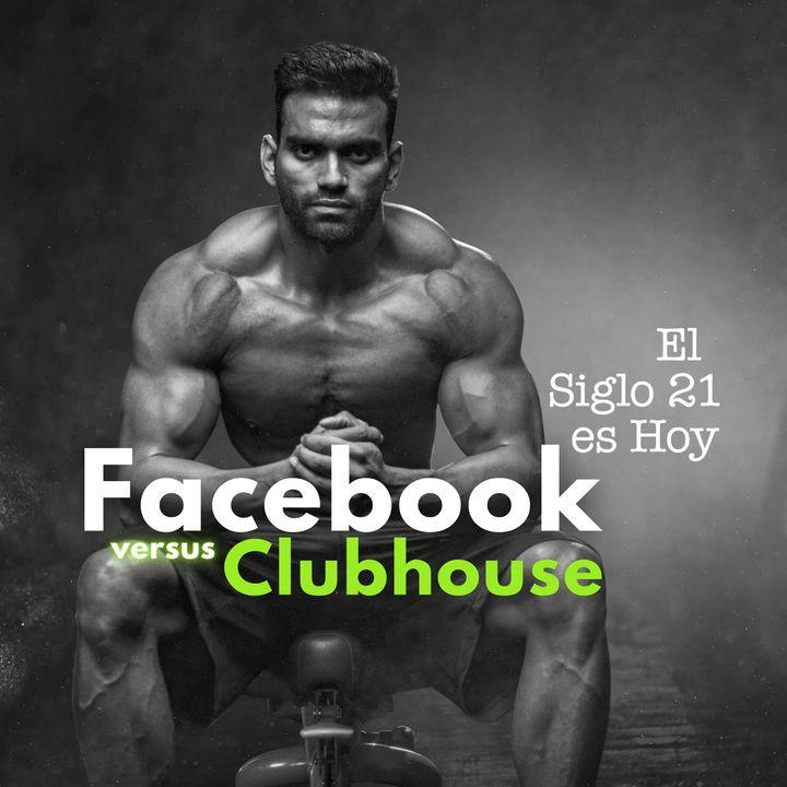 Facebook versus Clubhouse