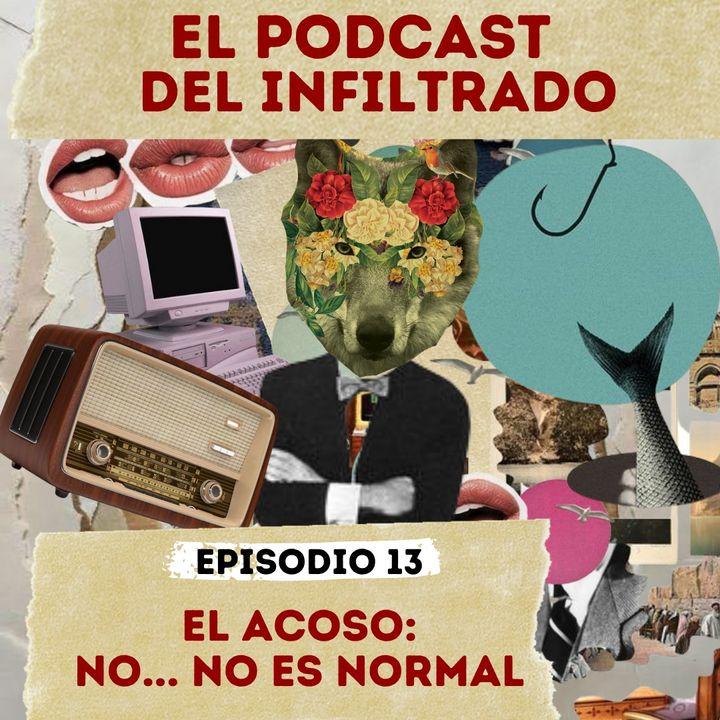 """""""EL ACOSO: No... NO es Normal"""""""