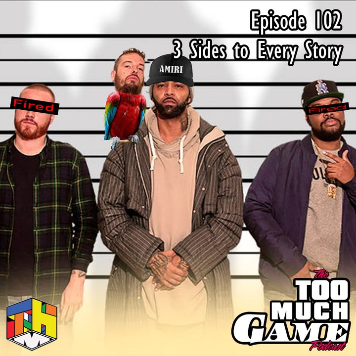 Episode 102 - 3 Sides to Every Story