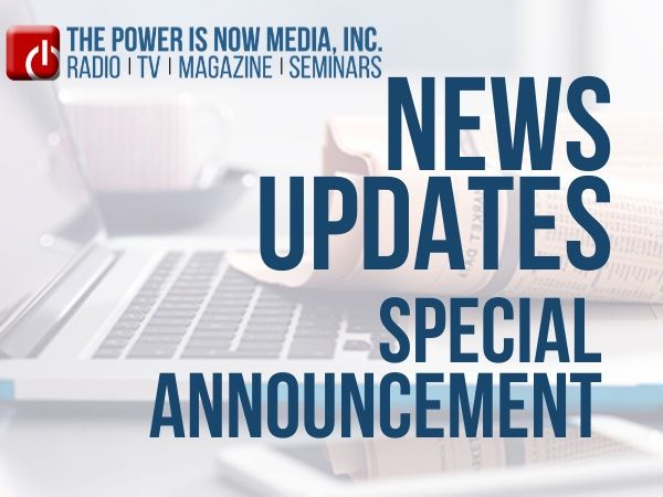 The Power is Now - News Update & Special Announcements