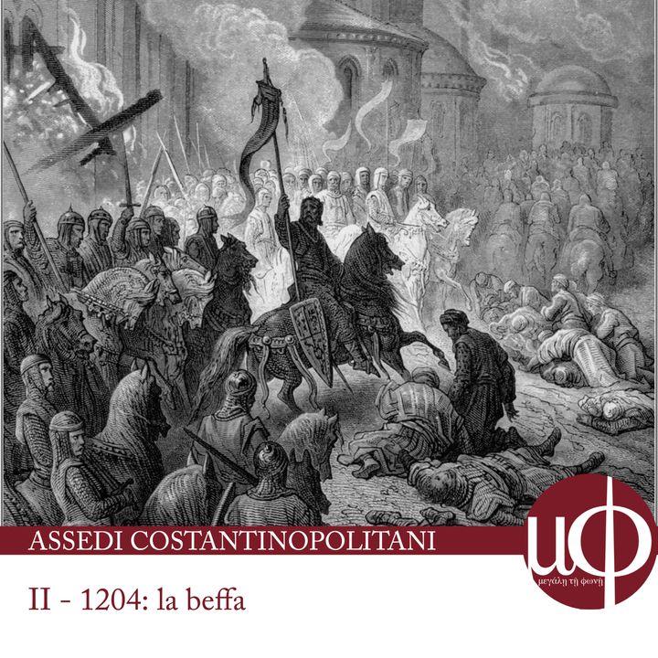 Assedi Costantinopolitani - 1204: La beffa - seconda puntata