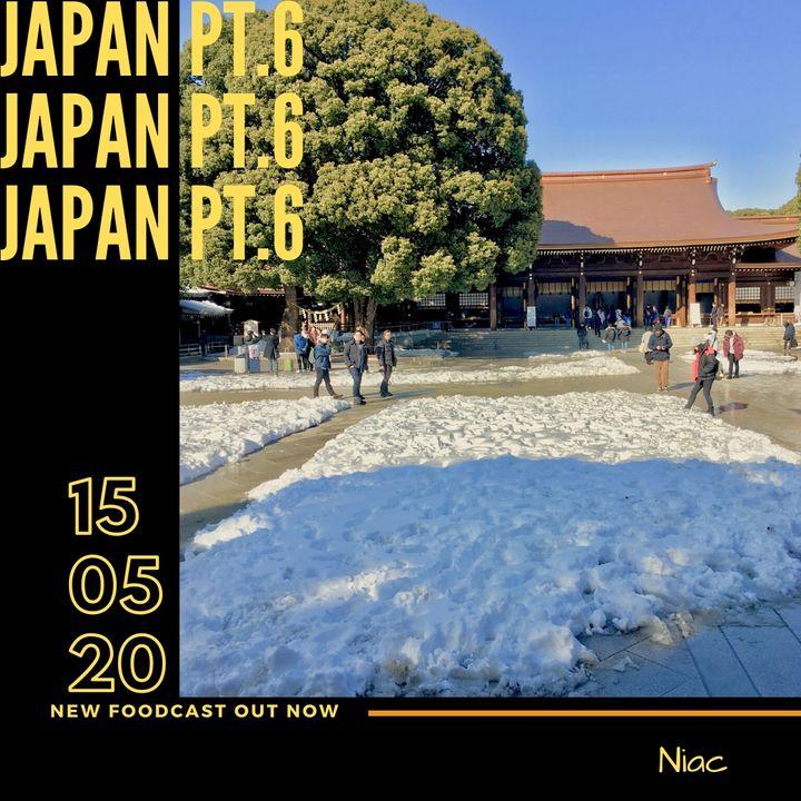 Foodcast Japan pt. 6