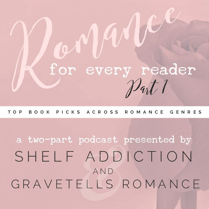 Ep 174: Romance for Every Reader (Part 1 of 2) | Book Chat