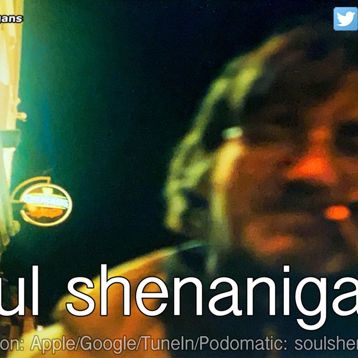 EP 572 ::: Soul Shenanigans ::: 2020 October 4th