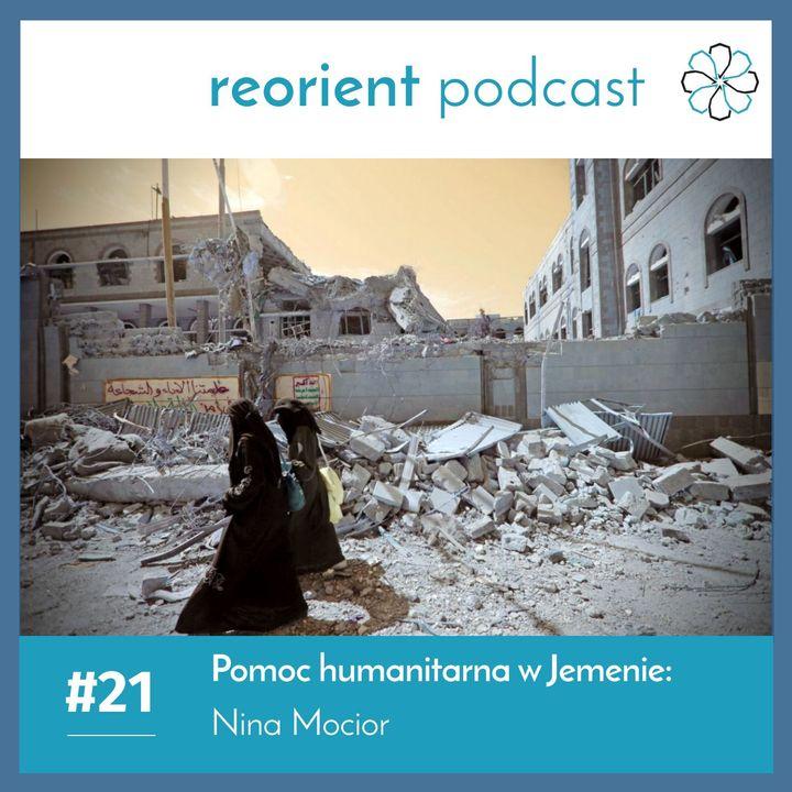 21. Pomoc humanitarna w Jemenie: Nina Mocior